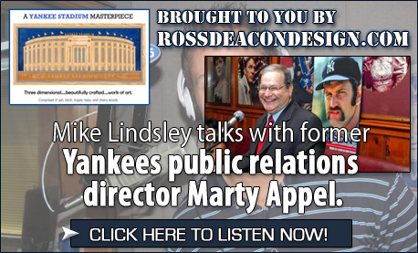 Click here to listen to Mike's Interview with former Yankees public relations director Marty Appel!